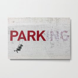 Why Park When You Can Swing? Metal Print