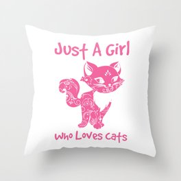 Just A Girl Who Loves Cats Throw Pillow