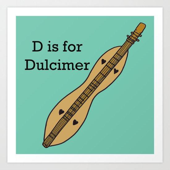 D is for Dulcimer, typed Art Print