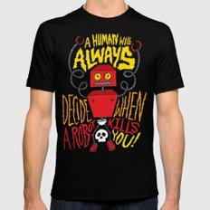 A Human Will Always Decide When A Robot Kills You. Mens Fitted Tee Black SMALL
