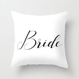Bride - Black on White Throw Pillow
