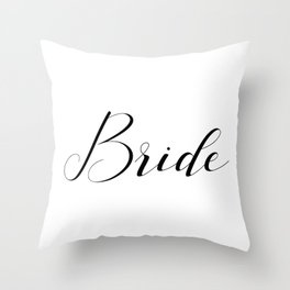 Bride - Black on White Throw Pillow