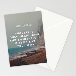 Michelle Obama Motivational Quote | Success is only meaningful & enjoyable if it feels like your own Stationery Cards
