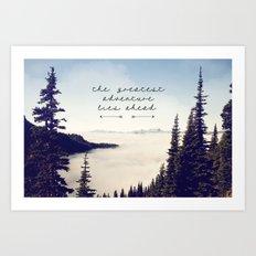 the greatest adventure- mountains Art Print