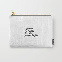 Feminism Collection :: Women's Rights are Human Rights Carry-All Pouch