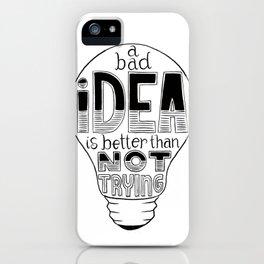 A Bad Idea Word Art. iPhone Case