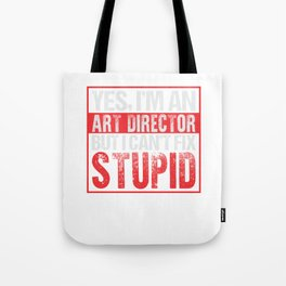 Yes, I'm An Art Director Tote Bag