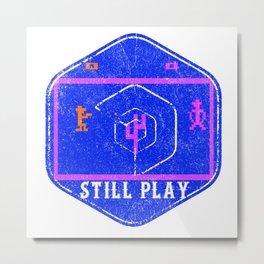 still play Metal Print