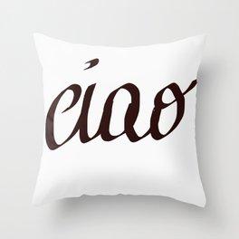 CIAO Throw Pillow