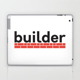 builder Laptop & iPad Skin