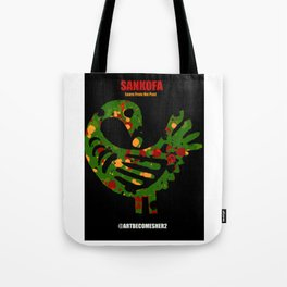 SANKOFA - Learn from the Past! Tote Bag