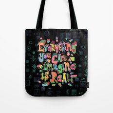 Everything You Can Imagine Tote Bag