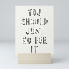 Just Go For It Mini Art Print