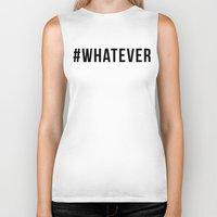 whatever Biker Tanks featuring WHATEVER by #ARTIST