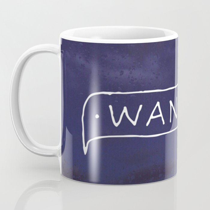 Not all those who wander are lost // #TravelSeries Coffee Mug