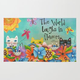 The World Laughs In Flowers Rug