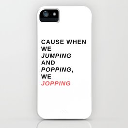 jumping & popping iPhone Case