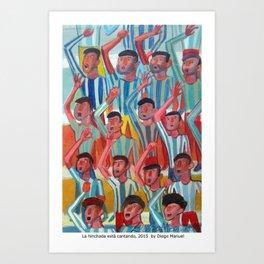 La hinchada está cantando by Diego Manuel Art Print