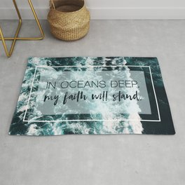 In Oceans Deep My Faith Will Stand Rug