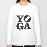 yoga Long Sleeve T-shirts featuring YoGA by CGould