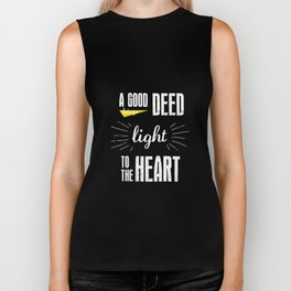 A Good Deed Brings Light to the Heart Biker Tank