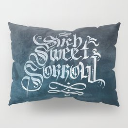 Such Sweet Sorrow Pillow Sham