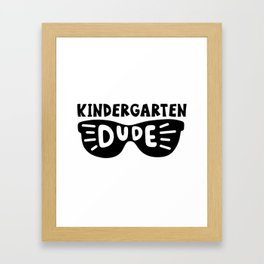 Kindergarten dude Framed Art Print