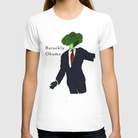 obama T-shirts featuring Barackly Obama by Pattavina