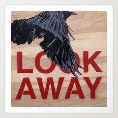 Look Away Art Print