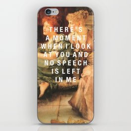 there's a moment iPhone Skin