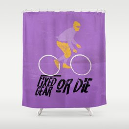 fixed gear or die Shower Curtain