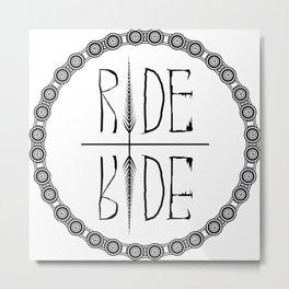 Ride Not Die Metal Print