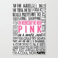 mean girls Canvas Prints featuring Mean Girls Quotes by TurquoisedHearts