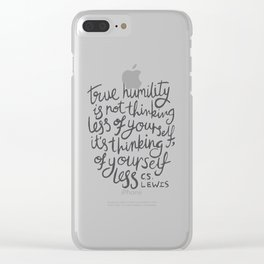 True Humility CS Lewis Quote - Hand Lettering Grey Clear iPhone Case