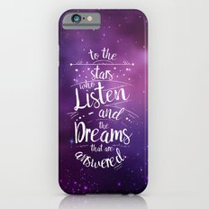 ACOMAF- To the Stars Who Listen And the Dreams that are Answered Slim Case iPhone 6s