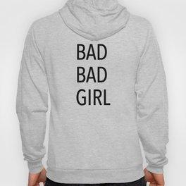 Bad Girl Hoody