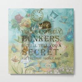Wonderland - Bonkers Quote - Vintage Style Metal Print