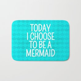 Today I Choose To Be a Mermaid - Scales Pattern Bath Mat