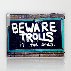 Beware Trolls Laptop & iPad Skin