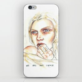We Are Not Things iPhone Skin