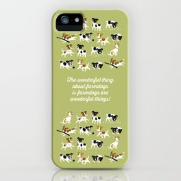 Farmdogs are wonderful things iPhone Case