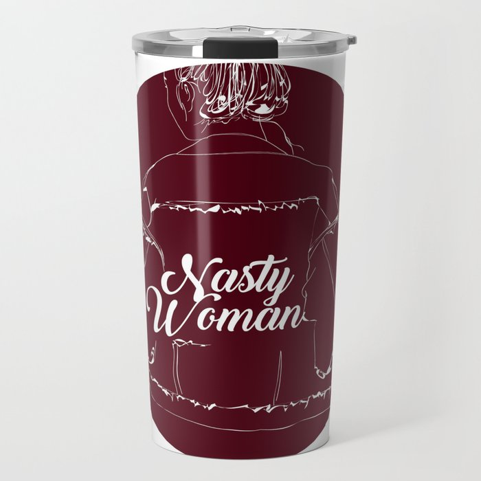 Nasty Woman Travel Mug