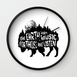 The earth has music for those who listen Wall Clock