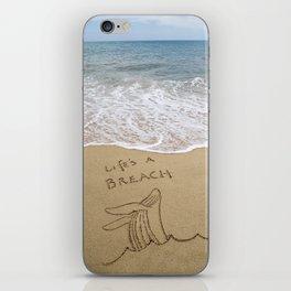 Life's a Breach iPhone Skin