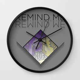 REMIND ME // REWIND WE Wall Clock