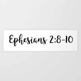 Ephesians 2:8-10 Art Print