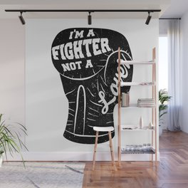 I'm A Fighter Not A Lover - Black Wall Mural