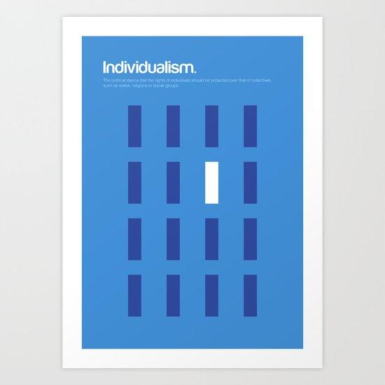 Individualism Art Print