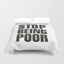 Stop Being Poor - Paris Hilton Duvet Cover