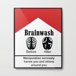 Brainwash Metal Print